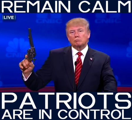 Trump remain calm patriots in control